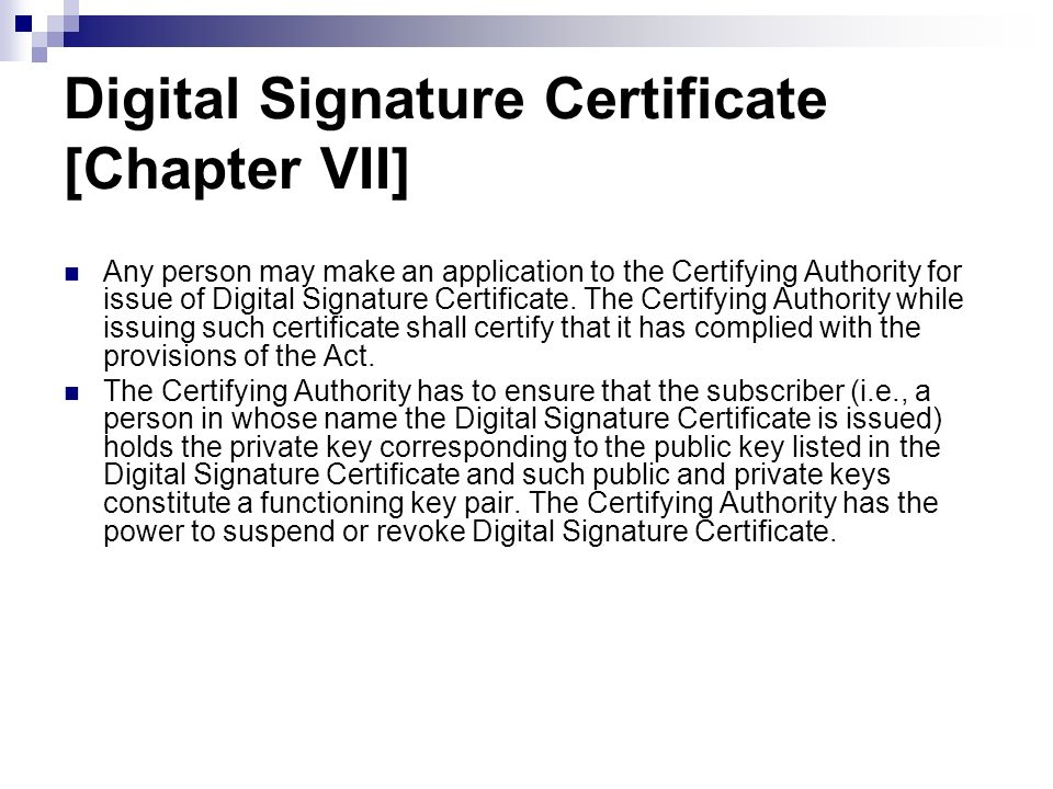 Digital Signature Certificate [Chapter VII]